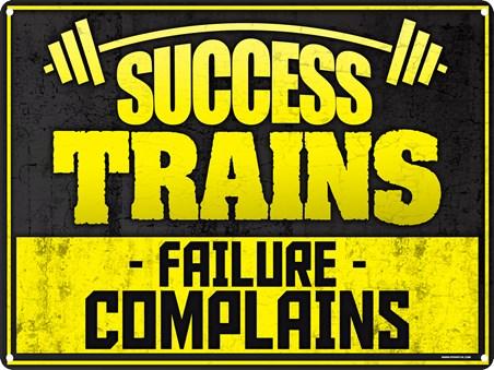Success Trains - Failure Complains