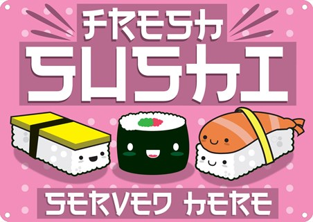 An Oriental Treat - Fresh Sushi Served Here