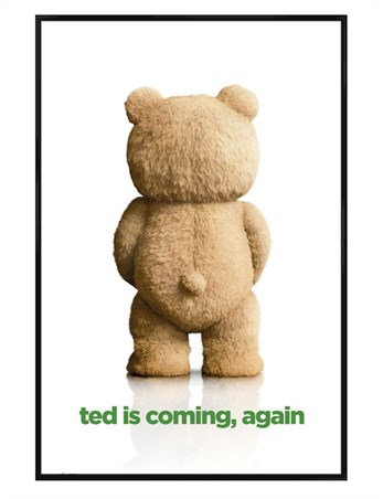 Gloss Black Framed Ted Is Coming, Again - Ted 2