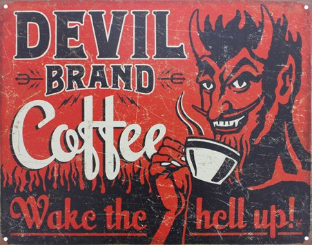 Devil Brand Coffee - Wake The Hell Up