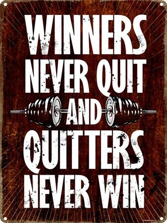 Framed Winners Never Quit - Quitters Never Win