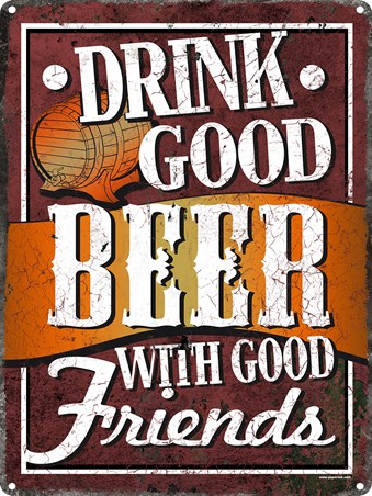 Drink Good Beer - Drinking with friends