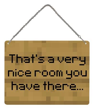 Framed That's A Very Nice Room You Have There - Gaming