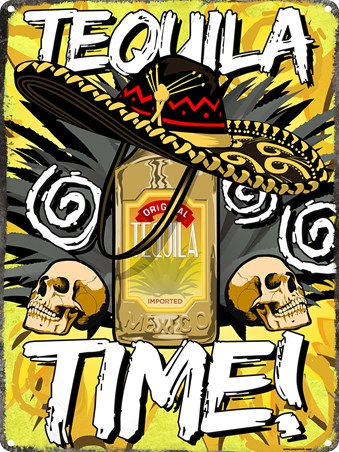 Tequila Time Tin Sign, Mexican Madness