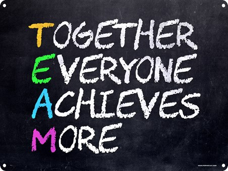 Together Everyone Achieves More - T/E/A/M