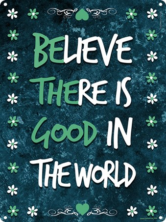 Framed A Positive Outlook - Be The Good In The World