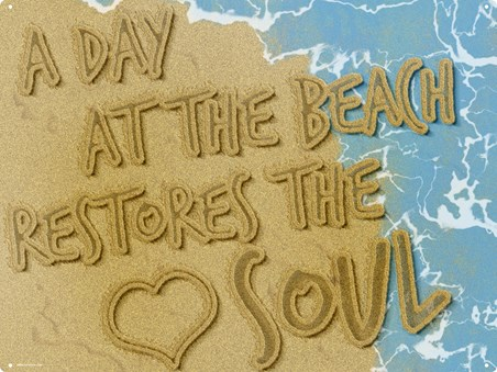 Take A Trip To Paradise - A Day At The Beach Restores The Soul