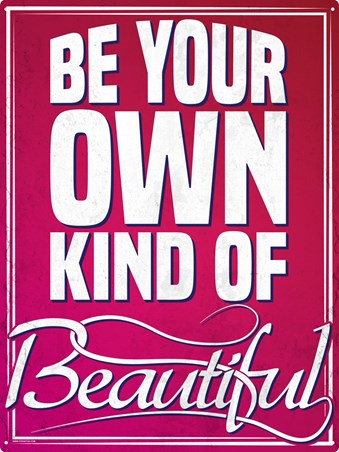 Everybody Is - Be Your Own Kind Of Beautiful