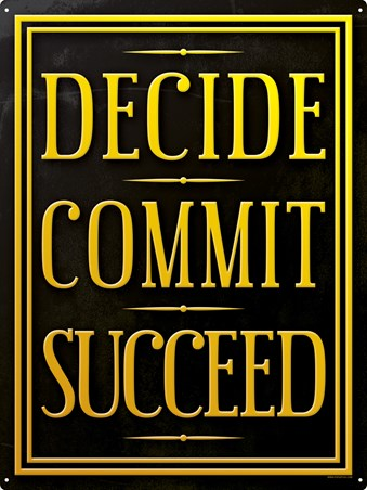 Framed Live By 3 Simple Rules - Decide Commit Suceed