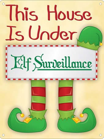 They're Watching You! - Elf Surveillance