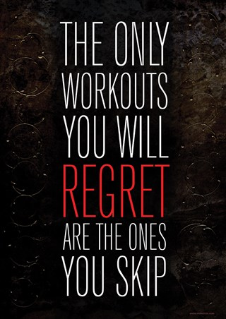 Framed The Only Workouts You Will Regret - Are The Ones You Skip
