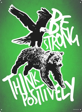 Be Strong - Think Positively