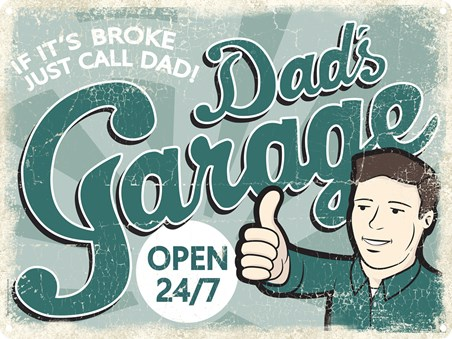 If It's Broke - Just Call Dad