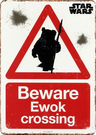 Beware Ewok Crossing - Star Wars