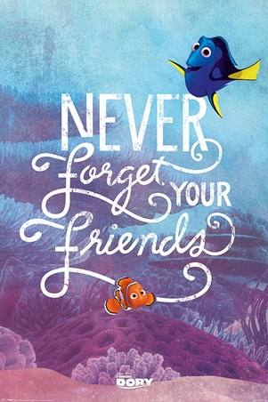 Never Forget Your Friends - Finding Dory