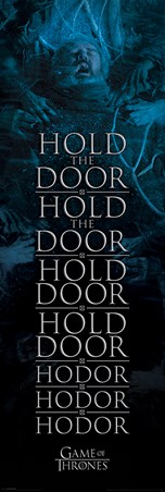 Hold The Door Hodor - Game Of Thrones