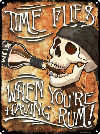 Grab A Bottle! - Time Flies When You're Having Rum Tin Sign