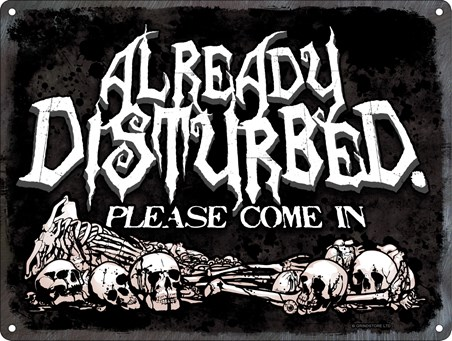 Enter If You Dare - Already Disturbed