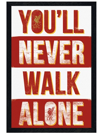 Black Wooden Framed You'll Never Walk Alone - Liverpool