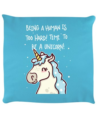 Being Human Is Hard - Time To Be A Unicorn!