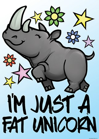I'm Just A Fat Unicorn Mini Poster - Cartoon Humour