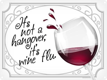 Trust Me... - It's Wine Flu