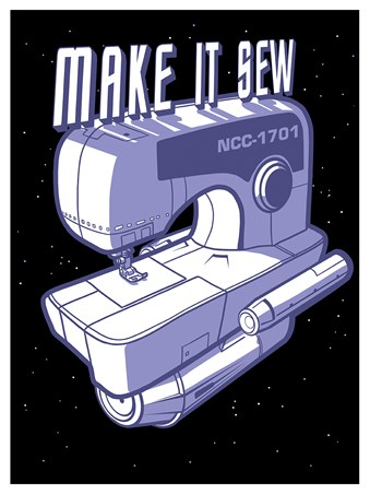 Make It Sew - Inspired By Star Trek