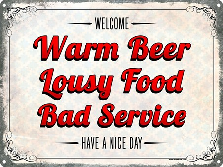 Have A Nice Day - Warm Beer & Lousy Food