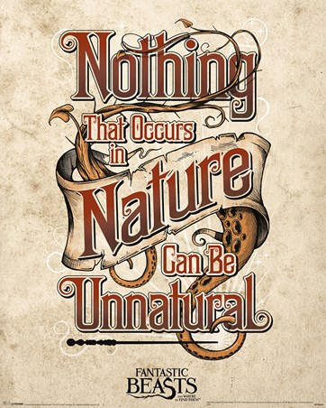 Nothing That Occurs In Nature... - Fantastic Beasts & Where To Find Them