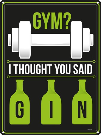 Gym?, I Thought You Said Gin
