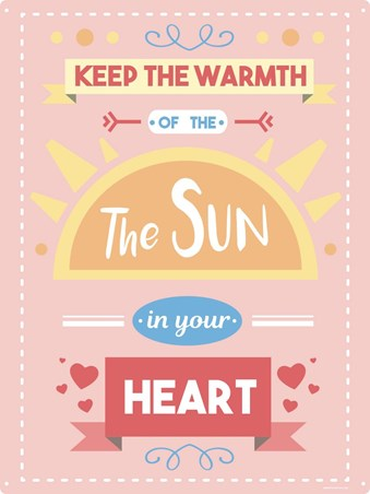 Keep The Warmth Of The Sun - In Your Heart