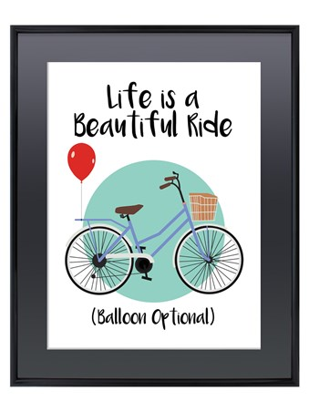 Gloss Black Framed Life Is A Beautiful Ride - Bicycle