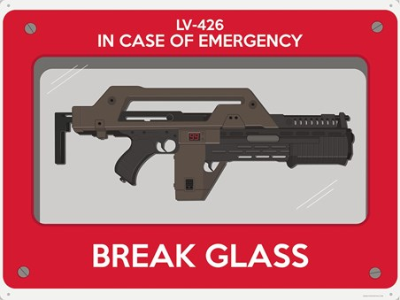 Be Prepared! - In Case Of Emergency Break Glass