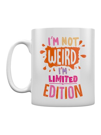 Just Too Awesome - I'm Not Weird, I'm Limited Edition