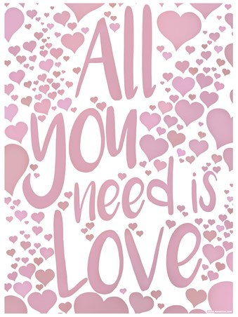 All You Need Is Love - Love Speaks
