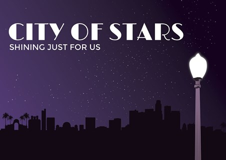 Shining Just For Us - City of Stars