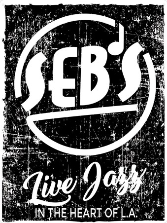 Live Jazz In The Heart of L.A - Seb's Jazz Club