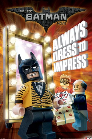 Always Dress To Impress - The Lego Batman Movie