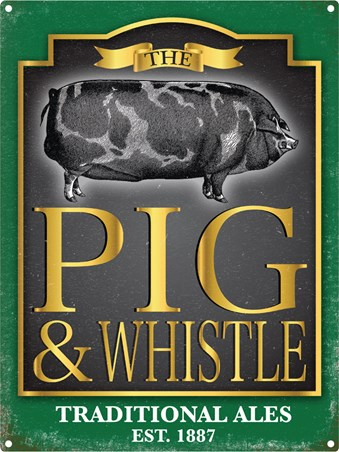 The Pig And Whistle - Traditional Pub Board