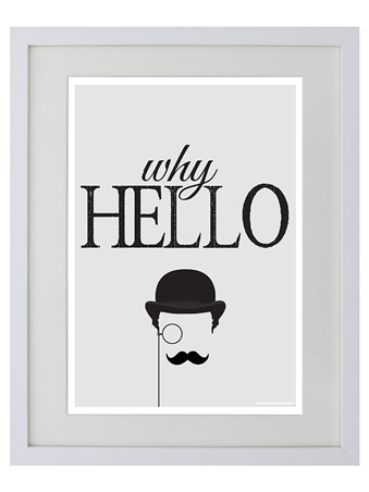 Framed A Man With A Monocle - Why Hello