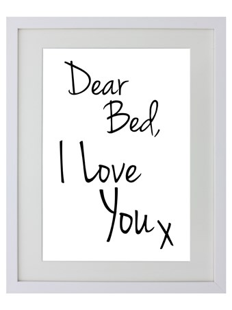 Dear Bed - I Love You