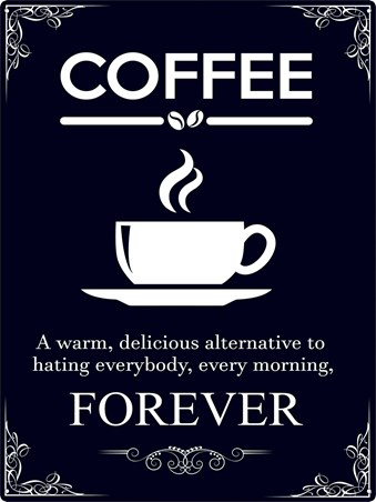 Coffee Forever - Morning Motivation