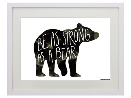 Be As Strong As A Bear - Motivational Message