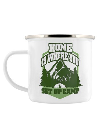 Heart For The Outdoors - Home Is Where You Set Up Camp