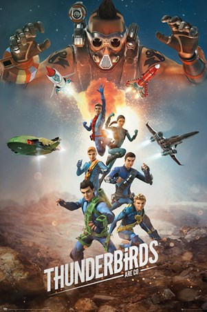 Get Ready For The Next Adventure - Thunderbirds Are Go!