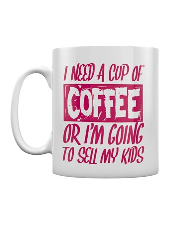 Framed Caffeine Will Save The Day - I Need A Cup Of Coffee Or I'm Going To Sell My Kids