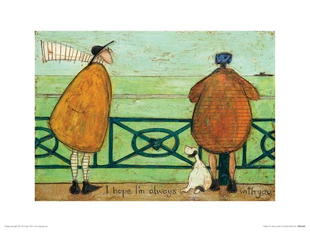 I Hope I'm Always with You - Sam Toft