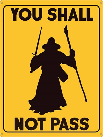 You Shall Not Pass Tin Sign - Wizard