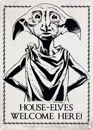 House Elves Welcome Here - Harry Potter