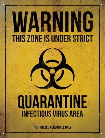Infectious Virus Area - Quarantine Warning